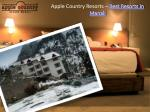 Apple Country Resorts - Best Resorts in Manali