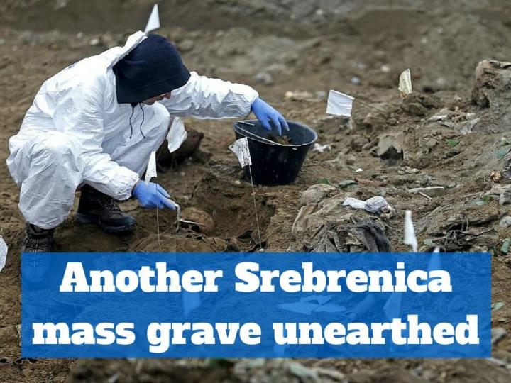 Another Srebrenica mass grave unearthed