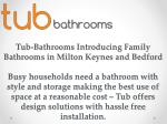 Family Bathrooms at Milton Keynes and Bedford
