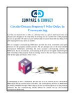 Got the Dream Property? Why Delay in Conveyancing