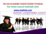 CIS 336 Academic Coach/uophelp