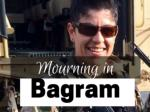 Mourning in Bagram