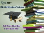 ITIL Foundation Certification Contact Number : 1-844-528-4481