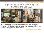 Appliance Installation Services by The Plumbing and Gas Guys