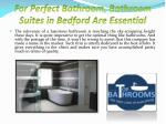 For Perfect Bathroom, Bathroom Suites in Bedford Are Essential