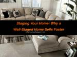 Staging Your Home: Why a Well-Staged Home Sells Faster