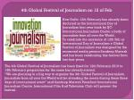 4th Global Festival of Journalism on 12 of Feb