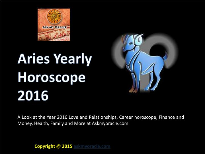 8537aee04 Free Aries Yearly Horoscope 2016 Predictions - PowerPoint PPT Presentation