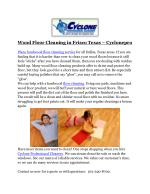 Wood Floor Cleaning in Frisco Texas – Cyclonepro