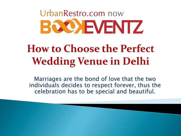 how to choose the perfect wedding venue in delhi n.
