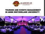 Tourism and Events Management IN ABMS SWITZERLAND UNIVERSITY