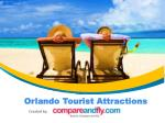 Top 10 Orlando Tourist Attractions