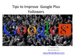 Tips to Improve  Google Plus Followers