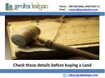 Check these Mandatory details before buying a Land Plot