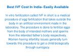 Best IVF Cost In India- Easily Available