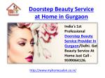 Doorstep Beauty Service at Home in Gurgaon