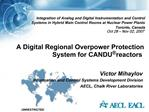 A Digital Regional Overpower Protection System for CANDU reactors