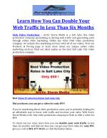 Learn How You Can Double Your Web Traffic In Less Than Six Months