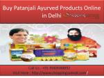 Buy Patanjali Ayurved Products Online in Delhi Noida:9069088892