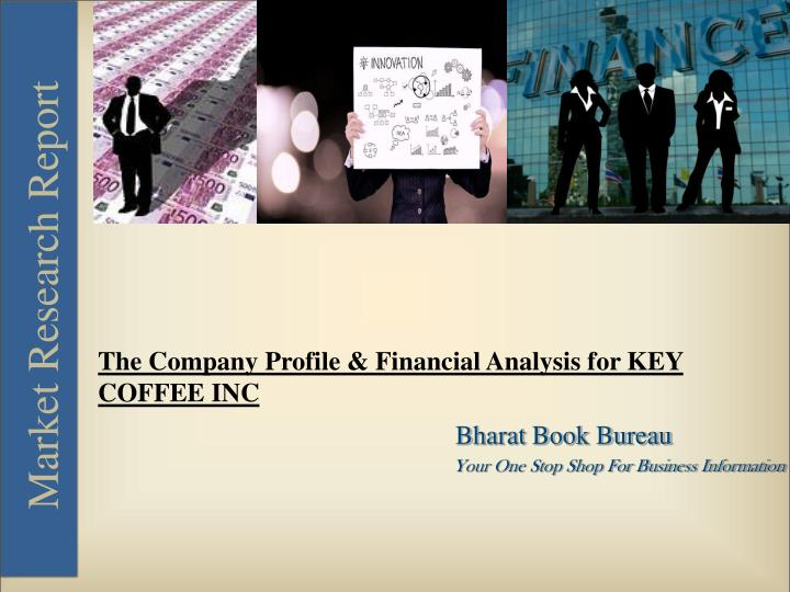 PPT - The Company Profile & Financial Analysis for KEY