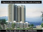 Supertech Officers Enclave, Sector 2, Sohna Road |Gurgaon