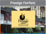 Prestige Fairfield upcoming project