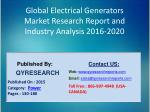 Global Electrical Generators Market 2016 Industry Size, Shares, Outlook, Research, Study, Development and Forecasts