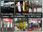 Look walker Delhi, Lookwalker on rent,walking billboards, Ad Walker delhi