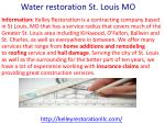 Water Restoration, Flood Damage repair and Water Damage remediation St Louis MO