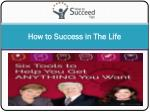 How to Success in The Life