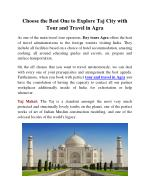 Choose the Best One to Explore Taj City with Tour and Travel in Agra
