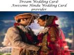 Dream Wedding Card-Awesome Hindu Wedding Card provider