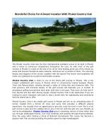 Wonderful Choice For A Dream Vacation With Phuket Country Club