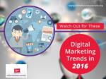 Top Digital Marketing Trends for 2016