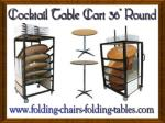"Cocktail Table Cart 36"" Round - Folding Chairs and Tables Larry"