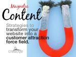Magnetic Content: Strategies for Customer Attraction