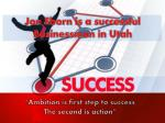 JJon Eborn ia a successfull Businessman in Utah