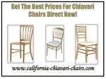 Get The Best Prices For Chiavari Chairs Direct Now!