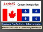 Processing Time For Quebec Skilled Immigration
