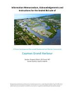 Prime Low Density Residential and Marine Commercial Development Site - Cayman Grand Harbour