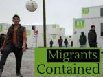 Migrants contained