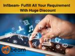 Infibeam- Fulfill All Your Requirement With Huge Discount