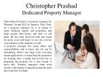 Christopher Prashad Dedicated Property Manager