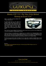 Bentley GTC V12: The Nitty Gritty Behind Renting an Exotic Car!