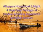 Kerala Tour Package   Alleppey Houseboat 3 Nights 4 Days Tour Package