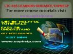 LTC 328 LEARNING GUIDANCE UOPHELP