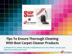Tips To Ensure Thorough Cleaning With Best Carpet Cleaner Products