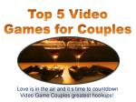 Top 5 Video Games for Couples
