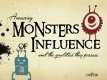 Monsters of Influence