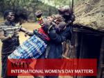 Why International Women's Day matters
